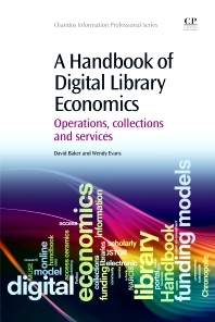 Cover image for A Handbook of Digital Library Economics