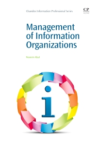 Cover image for Management of Information Organizations