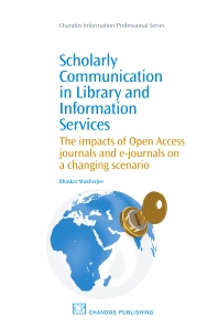 Cover image for Scholarly Communication in Library and Information Services