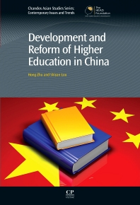 Development and Reform of Higher Education in China, 1st Edition,Hong Zhu,Shiyan Lou,ISBN9781843346395