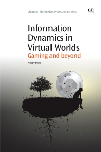 Cover image for Information Dynamics in Virtual Worlds