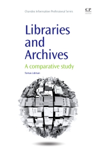Libraries and Archives - 1st Edition - ISBN: 9781843346425, 9781780633121