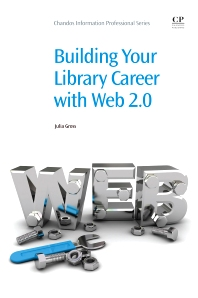 Cover image for Building Your Library Career with Web 2.0