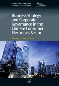 Cover image for Business Strategy and Corporate Governance in the Chinese Consumer Electronics Sector