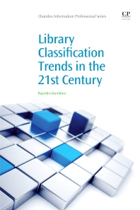 Cover image for Library Classification Trends in the 21st Century