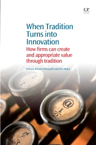 When Tradition Turns Into Innovation - 1st Edition - ISBN: 9781843346647, 9781782424901
