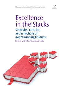 Excellence in the Stacks, 1st Edition,Jacob Hill,Susan Swords Steffen,ISBN9781843346654