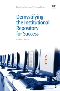 Cover image for Demystifying the Institutional Repository for Success