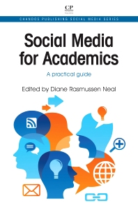 Social Media for Academics - 1st Edition - ISBN: 9781843346814, 9781780633190