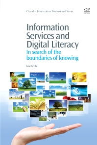 Information Services and Digital Literacy, 1st Edition,Isto Huvila,ISBN9781843346838