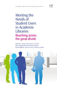 Cover image for Meeting the Needs of Student Users in Academic Libraries