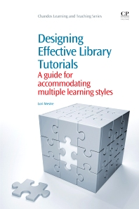 Designing Effective Library Tutorials - 1st Edition - ISBN: 9781843346883, 9781780633251