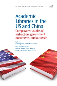 Cover image for Academic Libraries in the US and China