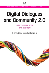 Digital Dialogues and Community 2.0 - 1st Edition - ISBN: 9781843346951, 9781780633022