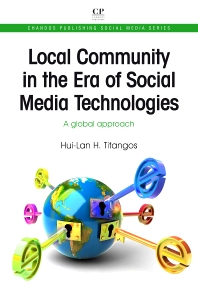 Local Community in the Era of Social Media Technologies - 1st Edition - ISBN: 9781843346968, 9781780633619