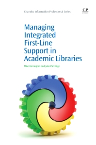 Managing Integrated First-Line Support in Academic Libraries