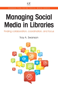 Cover image for Managing Social Media in Libraries