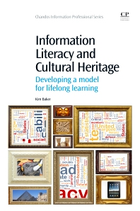 Cover image for Information Literacy and Cultural Heritage