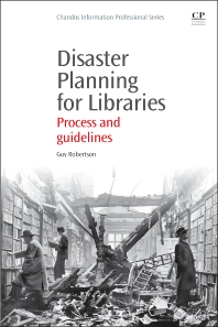 Disaster Planning for Libraries - 1st Edition - ISBN: 9781843347309, 9781780633961