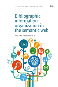 Cover image for Bibliographic Information Organization in the Semantic Web