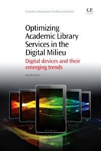 Cover image for Optimizing Academic Library Services in the Digital Milieu