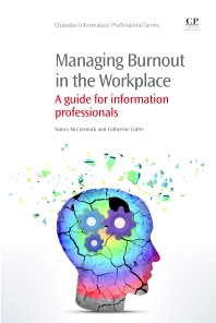 Managing Burnout in the Workplace - 1st Edition - ISBN: 9781843347347, 9781780634005