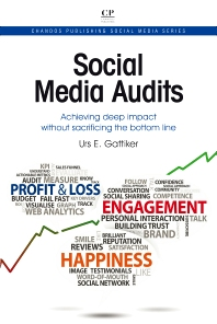 Social Media Audits, 1st Edition,Urs Gattiker,ISBN9781843347453