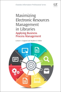 Cover image for Maximizing Electronic Resources Management in Libraries