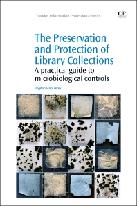 Cover image for The Preservation and Protection of Library Collections