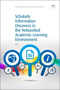 Cover image for Scholarly Information Discovery in the Networked Academic Learning Environment