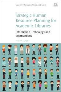 Cover image for Strategic Human Resource Planning for Academic Libraries