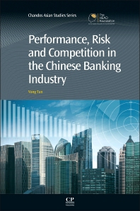 Cover image for Performance, Risk and Competition in the Chinese Banking Industry
