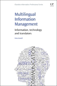 Multilingual Information Management - 1st Edition - ISBN: 9781843347712, 9781780634524
