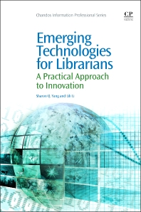 Cover image for Emerging Technologies for Librarians
