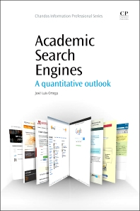Academic Search Engines - 1st Edition - ISBN: 9781843347910, 9781780634722