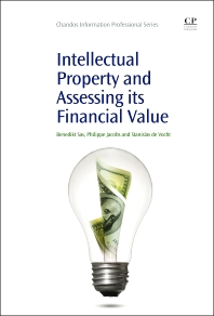 Intellectual Property and Assessing its Financial Value - 1st Edition - ISBN: 9781843347927, 9781780634753