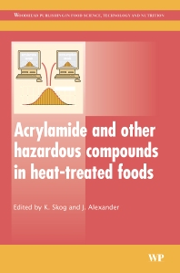 Cover image for Acrylamide and Other Hazardous Compounds in Heat-Treated Foods