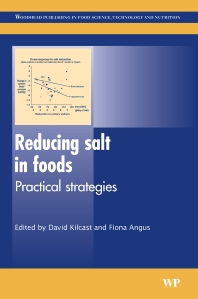 Reducing Salt in Foods - 1st Edition - ISBN: 9781845690182, 9781845693046