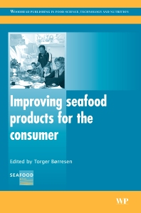 Improving Seafood Products for the Consumer - 1st Edition - ISBN: 9781845690199, 9781845694586