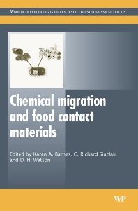 Chemical Migration and Food Contact Materials, 1st Edition,K Barnes,R Sinclair,David Watson,ISBN9781845690298