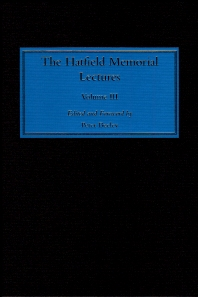 The Hatfield Memorial Lectures - 1st Edition - ISBN: 9781845691011, 9781845691141