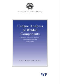 Fatigue Analysis of Welded Components - 1st Edition - ISBN: 9781845691240, 9781845696665