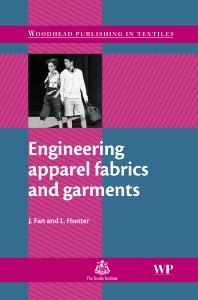 Cover image for Engineering Apparel Fabrics and Garments