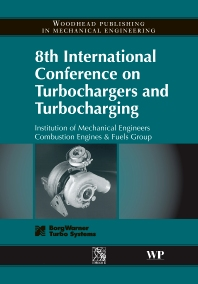 8th International Conference on Turbochargers and Turbocharging - 1st Edition - ISBN: 9781845691745, 9781845697099