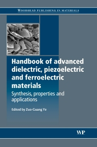 Handbook of Advanced Dielectric, Piezoelectric and Ferroelectric Materials - 1st Edition - ISBN: 9781845691868, 9781845694005