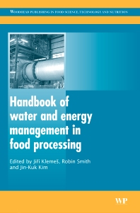 Handbook of Water and Energy Management in Food Processing, 1st Edition,Jiri Klemes,Robin Smith,Jin-Kuk Kim,ISBN9781845691950