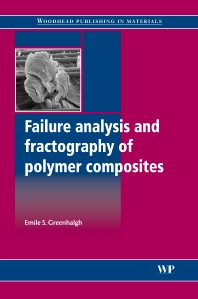 Cover image for Failure Analysis and Fractography of Polymer Composites