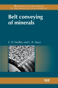 Belt Conveying of Minerals - 1st Edition - ISBN: 9781845692308, 9781845694302