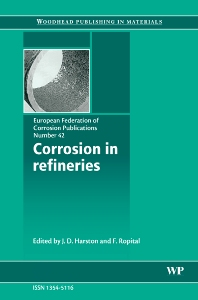 Corrosion in Refineries - 1st Edition - ISBN: 9781845692339, 9781845693244