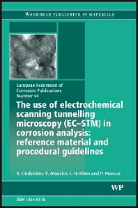 Cover image for The Use of Electrochemical Scanning Tunnelling Microscopy (EC-STM) in Corrosion Analysis